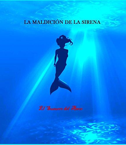 La Maldición de la Sirena: El Susurro del Amor