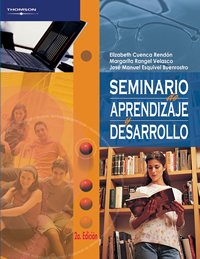Seminario de aprendizaje y desarrollo / Seminar of Learning and Development por Elizabeth Cuenca Rendon