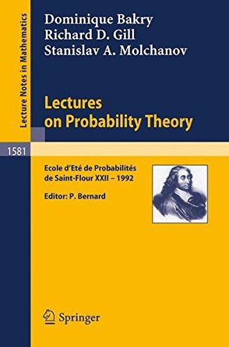 Lectures on Probability Theory: Ecole d'Eté de Probabilites de Saint-Flour XXII - 1992