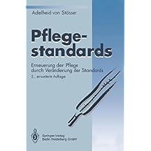 pflegestandards erneuerung der pflege durch vernderung der standards - Pflegestandards Beispiele