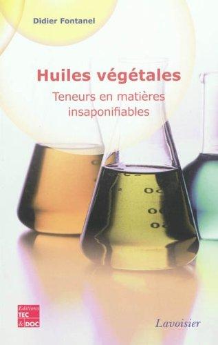 Huiles végétales : teneurs en matières insaponifiables