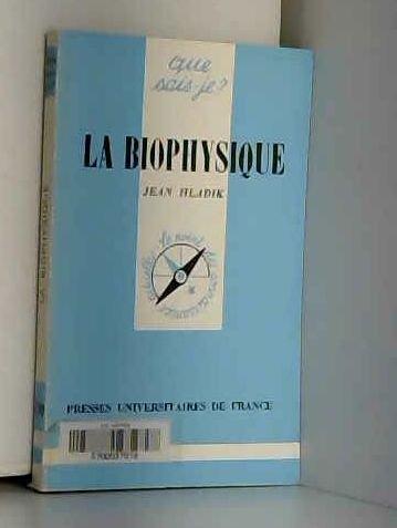 La biophysique par Jean Hladik