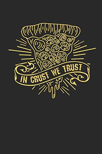 Seite Backofen (In Crust We Trust: Notizbuch / Tagebuch / Heft mit Punkteraster Seiten. Notizheft mit Dot Grid, Journal, Planer für Termine oder To-Do-Liste.)