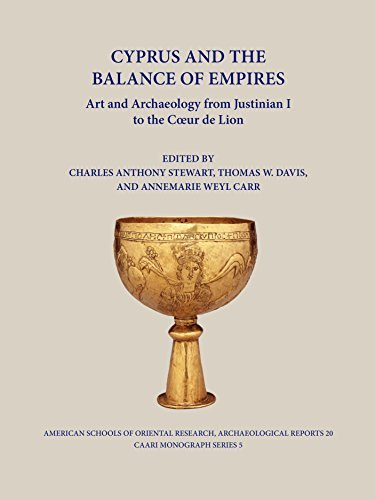 Cyprus and the Balance of Empires: Art and Archaeology from Justinian I to the Coeur de Lion (Archaeological Reports) (ASOR Archaeological Reports) by Annemarie Weyl Carr (2014-10-31)