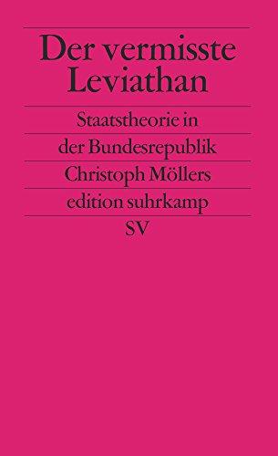 der-vermisste-leviathan-staatstheorie-in-der-bundesrepublik-edition-suhrkamp
