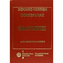 Santurtzi - Bizkaiko Herrien Monografiak (Monografias Bizkaia)