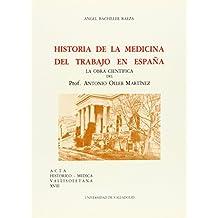 Historia de La Medicina Del Trabajo En España