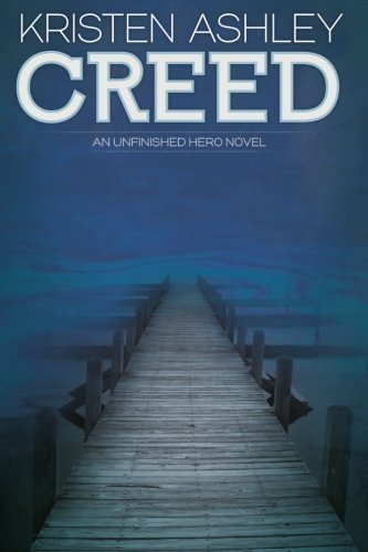 Creed (Unfinished Heroes) (Volume 2) by Kristen Ashley (2013-04-15)
