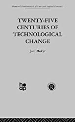 Twenty-Five Centuries of Technological Change: An Historical Survey: 3 (Fundamentals of Pure and Applied Economics)