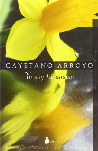 YO SOY TU MISMO (2008)