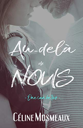 Au-delà de nous: One can be two