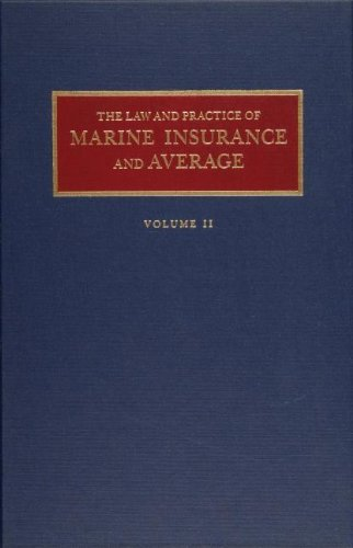 The Law and Practice of Marine Insurance and Average (2 volume set) by Alex L Parks (2009-07-31)