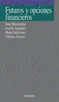 Futuros y opciones financieros (Economía Pirámide Bolsillo) por Juan Mascareñas Pérez-Íñigo