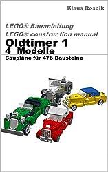 Oldtimer 1 - 4 Modelle - Baupläne für 478 Bausteine LEGO® Bauanleitung - construction manual