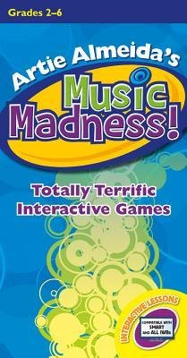 [(Artie Almeida's Music Madness!, Grades 2-6: Totally Terrific Interactive Games)] [Author: Artie Almeida] published on (September, (Heritage Music Press)