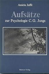 Aufsätze zur Psychologie C. G. Jungs