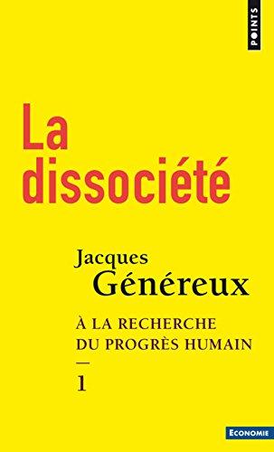 La Dissocit - tome 1  la recherche du progrs humain (01)