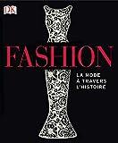 Fashion - la mode à travers l'histoire NED