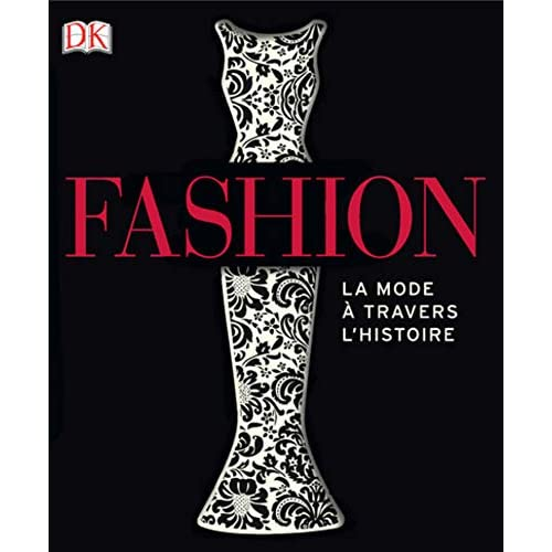Fashion - la mode à travers l'histoire NED