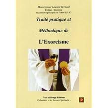 Traité pratique et méthodique de l'exorcisme