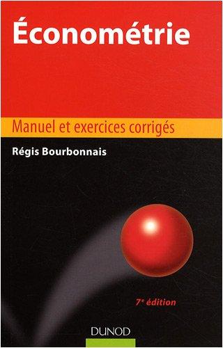 Econométrie : Manuel et exercices corri...