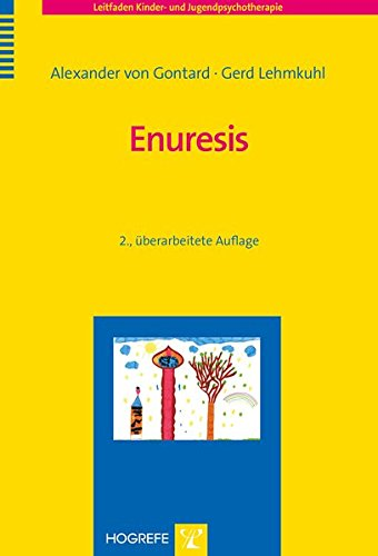 Enuresis (Leitfaden Kinder- und Jugendpsychotherapie)