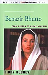 Benazir Bhutto: From Prison to Prime Minister (People in Focus Book) by Libby Hughes (2000-06-26)