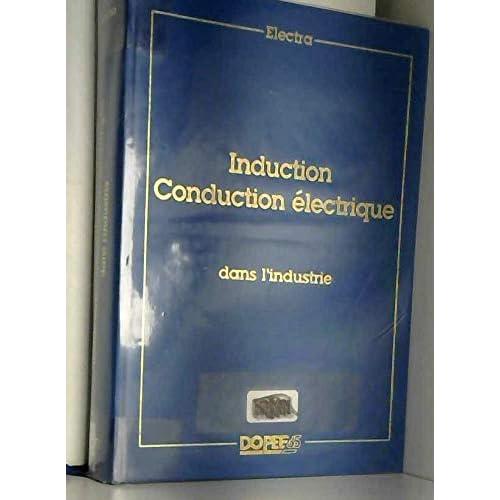 Induction Conduction électrique dans l'industrie