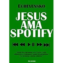 JESÚS AMA SPOTIFY