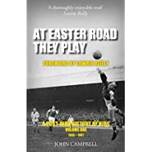 At Easter Road They Play: A Post War History of Hibs