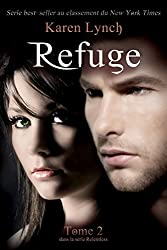 Refuge (Relentless Tome 2) (Relentless French) (French Edition)