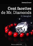 Les 100 Facettes de Mr. Diamonds - Volume 12 : Aveuglant