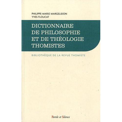 Dictionnaire de Philosophie et de Theologie Thomistes