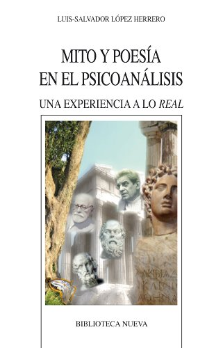 MITO Y POESÍA EN EL PSICOANÁLISIS (Nuevos temas de psicoanálisis) por Luis-Salvador López Herrero