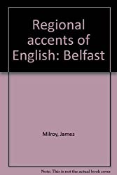 Regional Accents of English: Belfast (Regional accents of English)