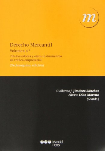 Derecho Mercantil Vol. IV (15ª ed.): 4 (Manuales universitarios) por Guillermo J. Jiménez Sánchez