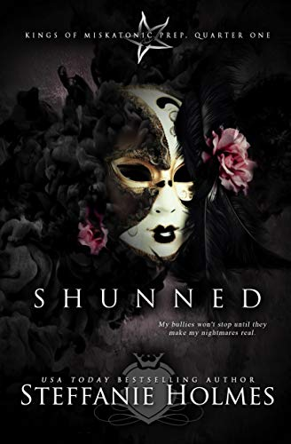 Shunned: a reverse harem bully romance (Kings of Miskatonic