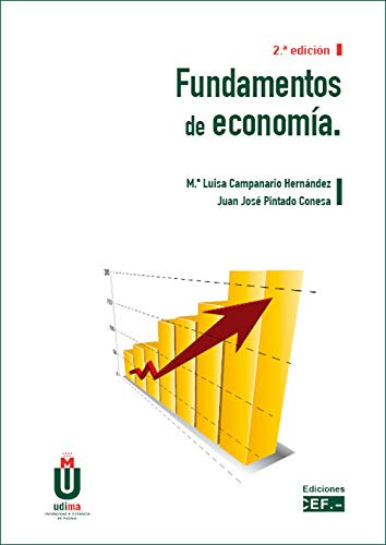 Fundamentos de economía por Juan José Pintado Conesa