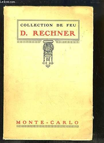 Collection de feu M. Rechner, Monte-Carlo. Catalogue de la vente aux enchères d'Anciennes Porcelaines Françaises et Européennes par Me TERRIS J. et SOCCAL