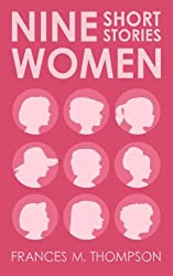 Nine Women: Short Stories