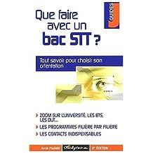 Que faire avec un bac STT ? 2ème édition by Annie Poullalié (2003-01-15)