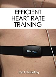 Efficient Heart Rate Training (English Edition)