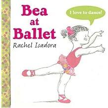 Bea at Ballet (Hardback) - Common