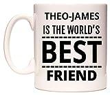 THEO-JAMES Is The World's BEST Friend Tasse de WeDoMugs