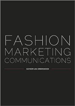 Fashion Marketing Communications Gaynor Lea Greenwood