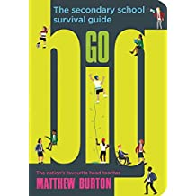 Go Big: The Secondary School Survival Guide (English Edition)