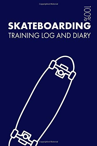 Skateboarding Training Log and Diary: Training Journal For Skateboarding - Notebook por Elegant Notebooks