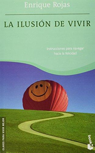 Descargar Libro Ilusion de vivir, la (Booket Logista) de Enrique Rojas