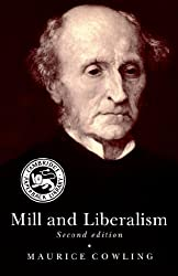 Mill and Liberalism by Maurice Cowling (1990-01-26)