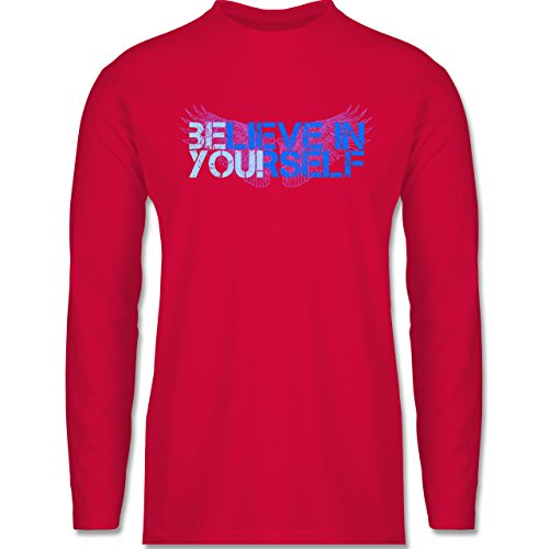 Shirtracer Statement Shirts - Believe in Yourself - Herren Langarmshirt Rot